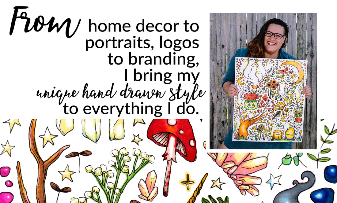 home decor to portraits logos to branding I bring my unique hand drawn style to everything I do